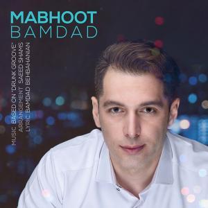 Bamdad – Mabhoot