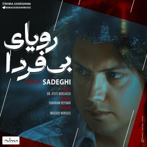 Nima Sadeghi – Royaye Bi Farda