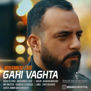 Mohammad Zare – Gahi Vaghta (New Version)