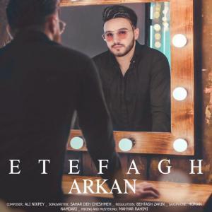 Arkan – Etefagh