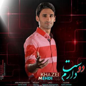 Mehdi Khazei – Dooset Daram