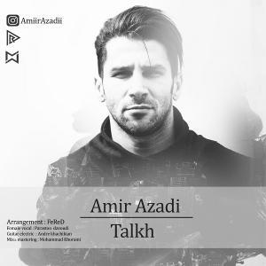 Amir Azadi – Talkh