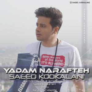 Saeed Kookalani – Yadam Narafteh