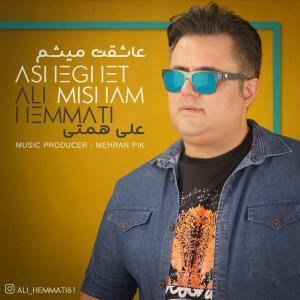 Ali Hemmati – Asheghet Misham
