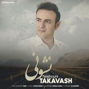 Takavash – Neshouni