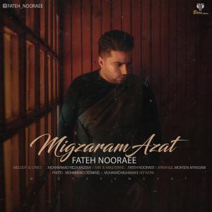 Fateh Nooraee – Migzaram Azat