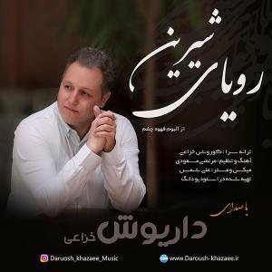 Daruosh Khazaee – Royaye Shirin