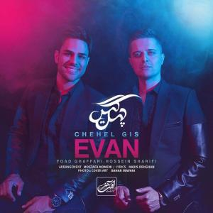 Evan Band – Chehel Gis