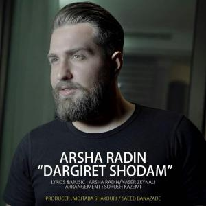 Arsha Radin – Dargiret Shodam