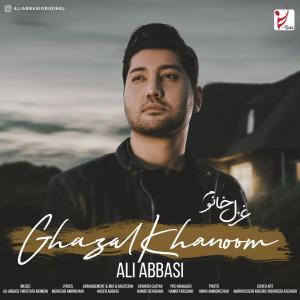 Ali Abbasi – Ghazal Khanoom
