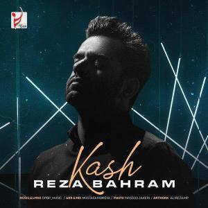 Reza Bahram – Kash