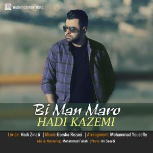 Hadi Kazemi – Bi Man Maro