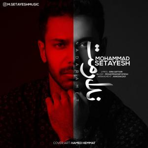 Mohammad Setayesh – Nadaramet