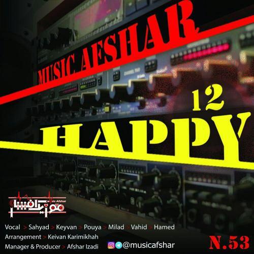 دانلود آهنگ موزیک افشار Happy 12