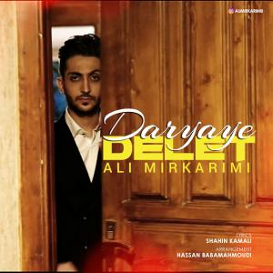 Ali Mirkarimi – Daryaye Delet