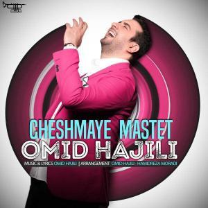 Omid Hajili – Cheshmaye Mastet