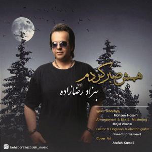 Behzad Rezazadeh – Hamash Sabr Kardam