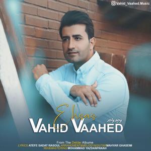 Vahid Vaahed – Ehsas