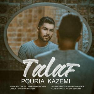 Pouria Kazemi – Talaf