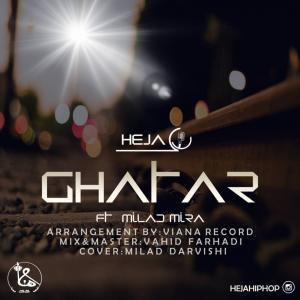Heja – Ghatar (Ft Milad Mira)