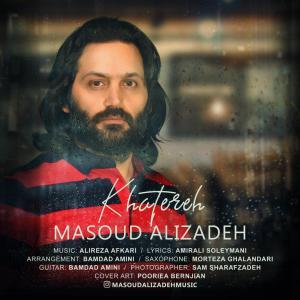 Masoud Alizadeh – Khatereh