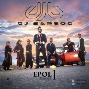 Dj Barbod – Episode 01