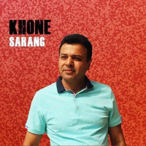 Sarang – Khoone