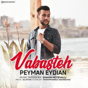 Peyman Eydian – Vabasteh