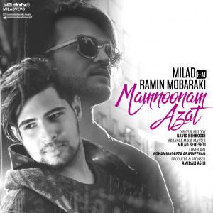 Milad & Ramin Mobaraki – Mamnoonam Azat