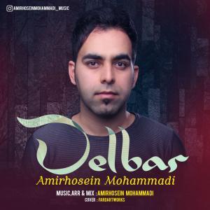 Amirhosein Mohammadi – Delbar