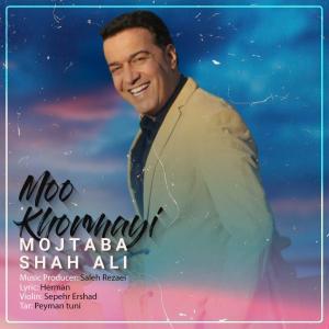 Mojtaba Shahali – Moo Khormayi