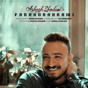 Farhad Bahrami – Ashegh Shodam