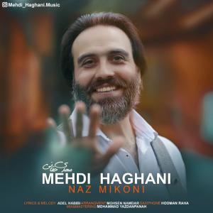 Mehdi Haghani – Naz Mikoni