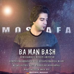 Mostafa Mehradfar – Ba Man Bash