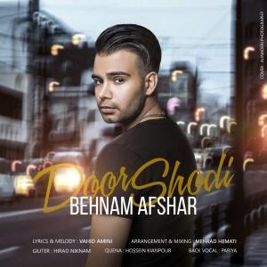 Behnam Afshar – Door Shodi