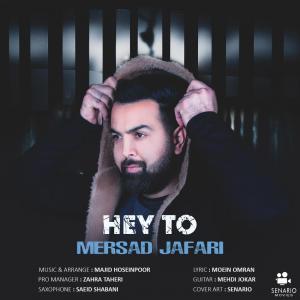 Mersad Jafari – Hey To