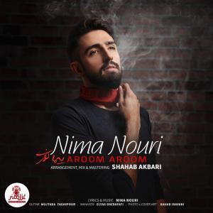 Nima Nouri – Aroom Aroom