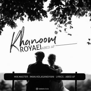 Abed AF – Khanoome Royaei