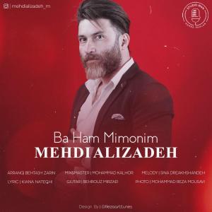 Mehdi Alizadeh – Ba Ham Mimonim