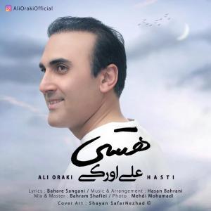 Ali Oraki – Hasti