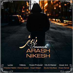 Arash Nikesh – Faramooshi