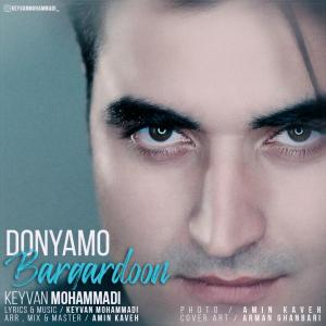 Keyvan Mohammadi – Donyamo Bargardoon