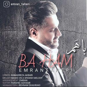 Emran Taheri – Ba Ham