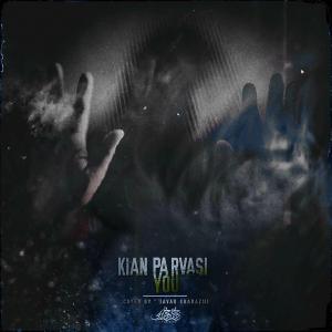 Kian Parvasi – You