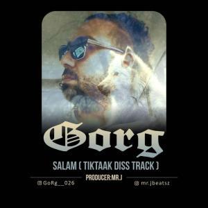 GoRg – Salam (Diss Tik Tak)