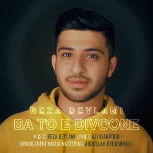 Reza Deylami – Ba Toe Divoone