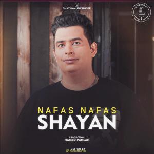 Shayan – Nafas Nafas