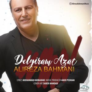 Alireza Bahmani – Delgiram Azat