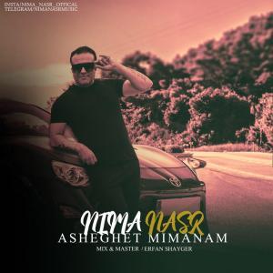 Nima Nasr – Asheghet Mimanam