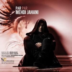 Mehdi Jahani – Par Par